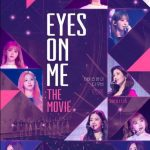Eyes On Me: The Movie cast: Jang Won Young, Miyawaki Sakura, Jo Yu Ri. Eyes On Me: The Movie Release Date: 10 June 2020. Eyes On Me: The Movie.