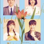 My Golden Life cast: Cheon Ho-Jin, Kim Hye-Ok, Park Si-Hoo. My Golden Life Date: 2 September 2017. My Golden Life episodes: 52.