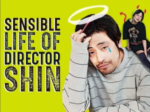 The Sensible Life of Director Shin cast:  Jo Byung Kyoo, Yoon So Mi, Han Il Kyu. The Sensible Life of Director Shin  Date: 26 June 2017. The Sensible Life of Director Shin episodes: 8.