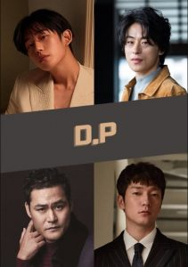 D.P Dog Day cast: Jung Hae In, Koo Kyo Hwan, Kim Sung Kyun. D.P Dog Day Release Date: December 2020. D.P Dog Day Episodes: 6.