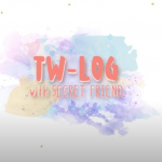TW-Log with Secret Friend cast: Jeongyeon, Minatozaki Sana, Jihyo. TW-Log with Secret Friend Release Date: 9 March 2021. TW-Log with Secret Friend.