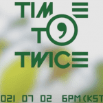 Time to Twice Tdoong Forest cast: Jihyo, Im Na Yeon, Jeongyeon. Time to Twice Tdoong Forest Release Date: 2 July 2021. Time to Twice Tdoong Forest Episodes: 4.